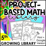 The Project-Based Math Library   5th Grade Math Project-Based Learning