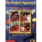 The Project Work Approach by Silvia C. Chard,PhD