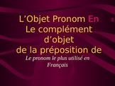 The Pronom Object EN in French
