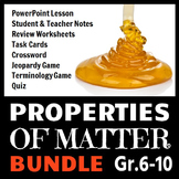 Properties of Matter - LESSON BUNDLE {Editable}