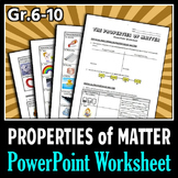 Properties of Matter - PowerPoint Worksheet {Editable}