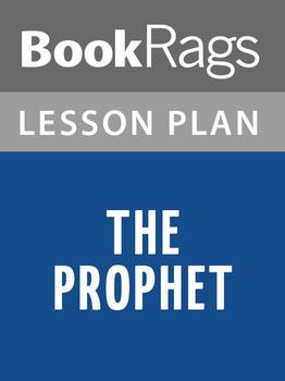 The Prophet Lesson Plans