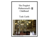 Islam: The Prophet Muhammad's Childhood - Task Cards