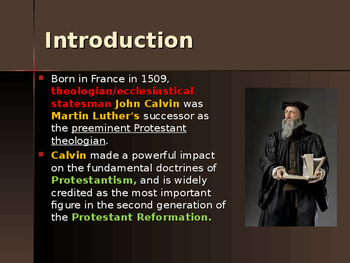 The Protestant Reformation - Key Figures - John Calvin