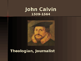 The Protestant Reformation - Key Figures - John Calvin