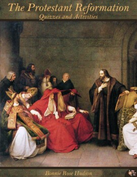 The Protestant Reformation: Quizzes and Activities