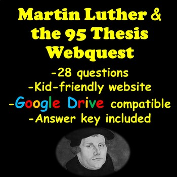 The Protestant Reformation Webquest (Martin Luther, 95 Thesis)