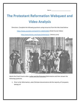 The Protestant Reformation Webquest and Video Analysis with Key