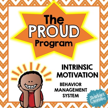 Feeling Proud - Intrinsic Motivation and Behaviour Management - Growth Mindset