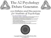 The Psychology Debate Generator (AQA Psychology A2)