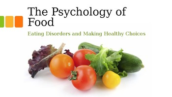 The Psychology of Food
