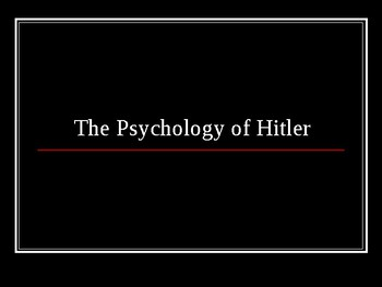 The Psychology of Hitler
