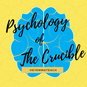 The Psychology of The Crucible - Notes and Presentation