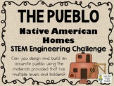The Pueblo - Native American Homes STEM - STEM Engineering Challenge Pack