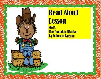 """""""The Pumpkin Blanket"""" by Deborah Zagwyn Read Aloud Lesson"""