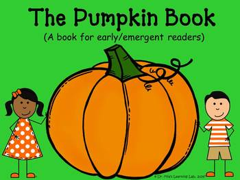 The Pumpkin Book (a book about pumpkins for early/emergent readers)