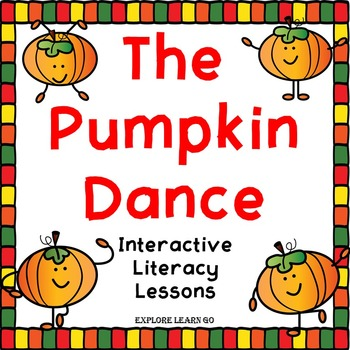 The Pumpkin Dance Interactive Literacy Lessons / Book and