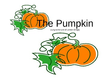 The Pumpkin: Fall Literacy Song and Activity
