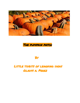 The Pumpkin Patch Rhyming Story