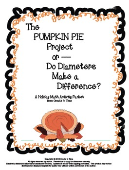 The Pumpkin Pie Project or Do Diameters Make a Difference? Math Packet