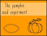 The Pumpkin Seed Experiment