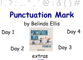 The Punctuation Mark Guided Reading Week Unit - Four Block