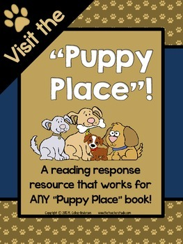 The Puppy Place:  A Reading Response Resource for ANY Puppy Place Book!
