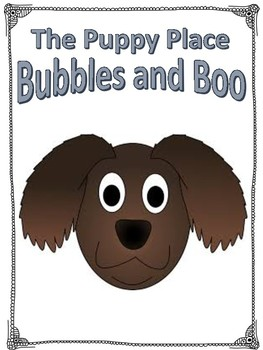 The Puppy Place  Bubbles and Boo