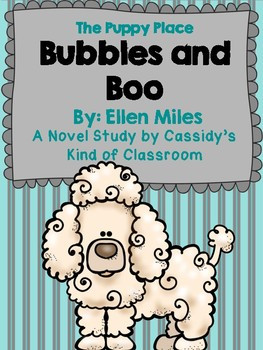 The Puppy Place: Bubbles and Boo Novel Study
