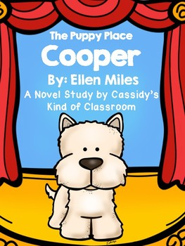 The Puppy Place Cooper Novel Study By Cassidys Kind Of Classroom