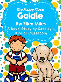 The Puppy Place: Goldie Novel Study