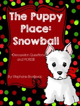 The Puppy Place Snowball (Discussion Questions)