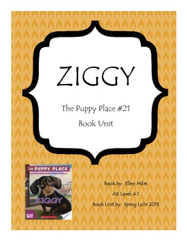 The Puppy Place - Ziggy - Chapter Book Unit