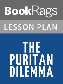 The Puritan Dilemma Lesson Plans