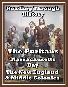 The Puritans, New England Colonies, and the Middle Colonies