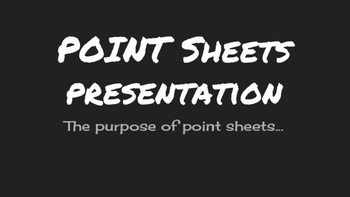 The Purpose of Point Sheets PowerPoint
