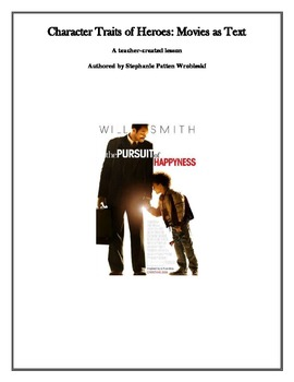 The Pursuit of Happyness: Movie as Text for Teaching Character Traits
