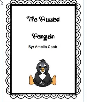 The Puzzled Penguin By: Amelia Cobb