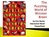 """The Puzzling World of Winston Breen"", by E. Berlin, Novel PowerPoint"