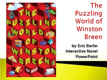 """""""The Puzzling World of Winston Breen"""", by E. Berlin, Novel PowerPoint"""