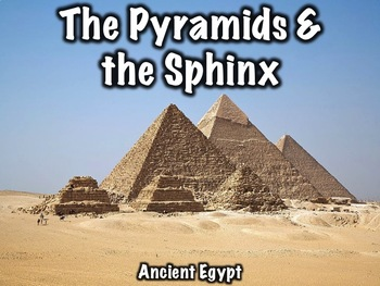 The Pyramids and the Sphinx