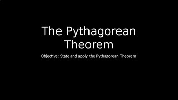 The Pythagorean Theorem - PowerPoint Lesson (7.3)