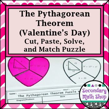 The Pythagorean Theorem Valentine's Day Cut, Paste, Solve, Match Puzzle