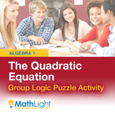 The Quadratic Equation/Formula Logic Puzzle Group Activity
