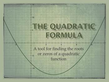 The Quadratic Formula