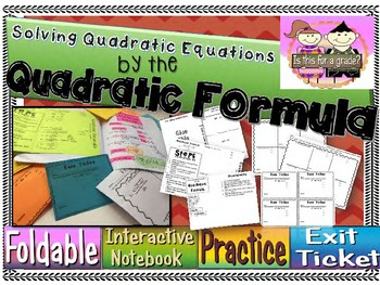 The Quadratic Formula Foldable, INB Activity, Practice Sheet, Exit Ticket