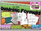 Solving Quadratic Equations: Quadratic Formula Foldable, INB, Practice, Exit