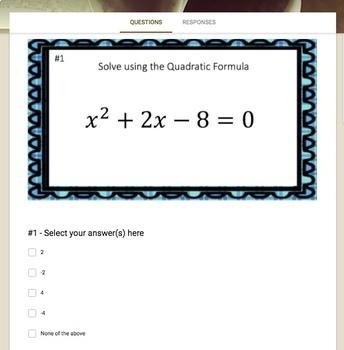 The Quadratic Formula (Google Form, Interactive Video Lesson & Notes!)