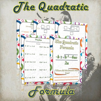 The Quadratic Formula -  ( Guided Notes & Practice)