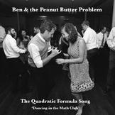 The Quadratic Formula Song - Ben & the Peanut Butter Problem